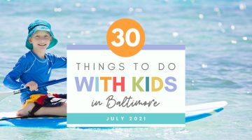30 Things To Do with Kids in Baltimore