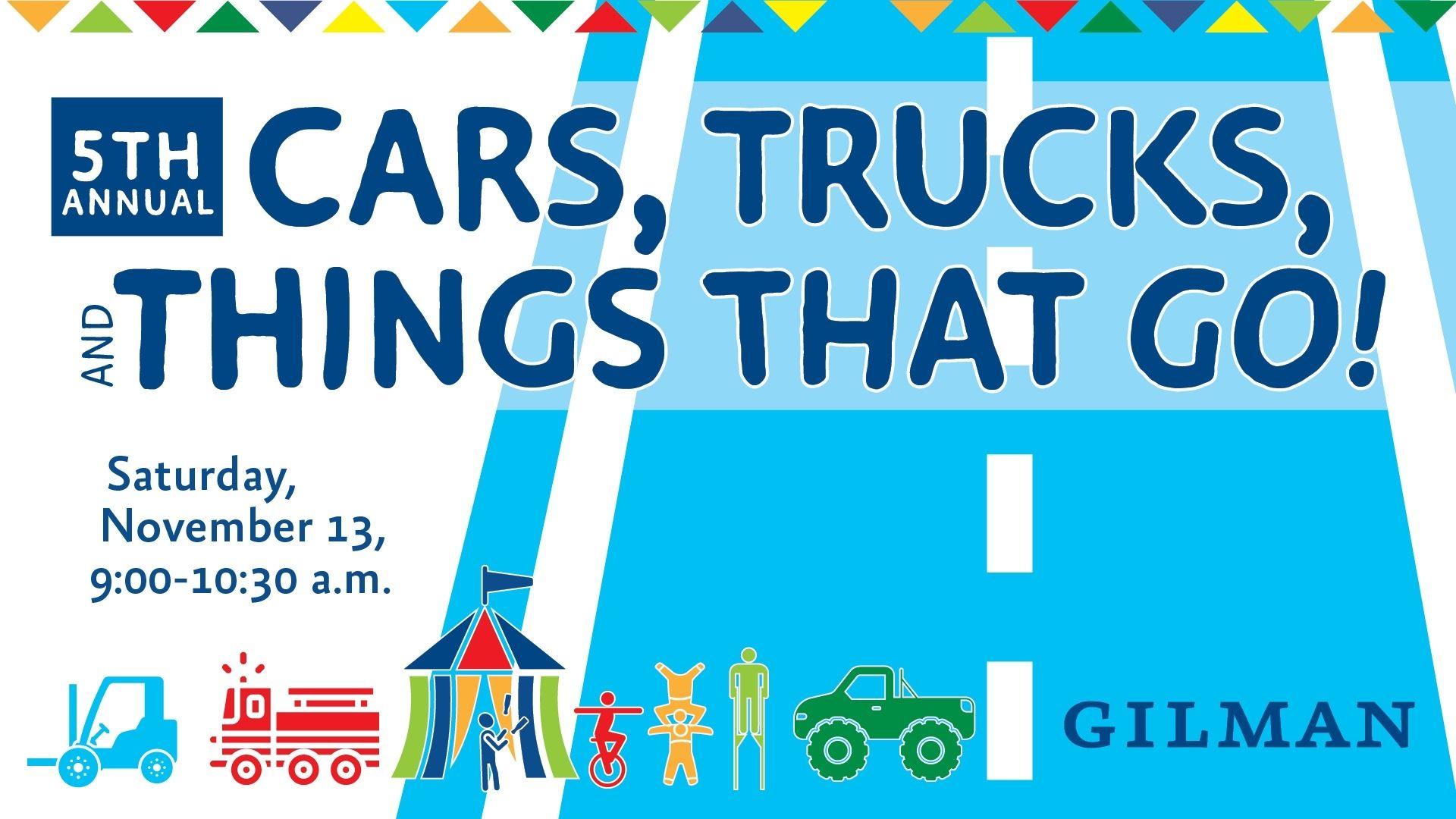Cars, Trucks, Things that Go