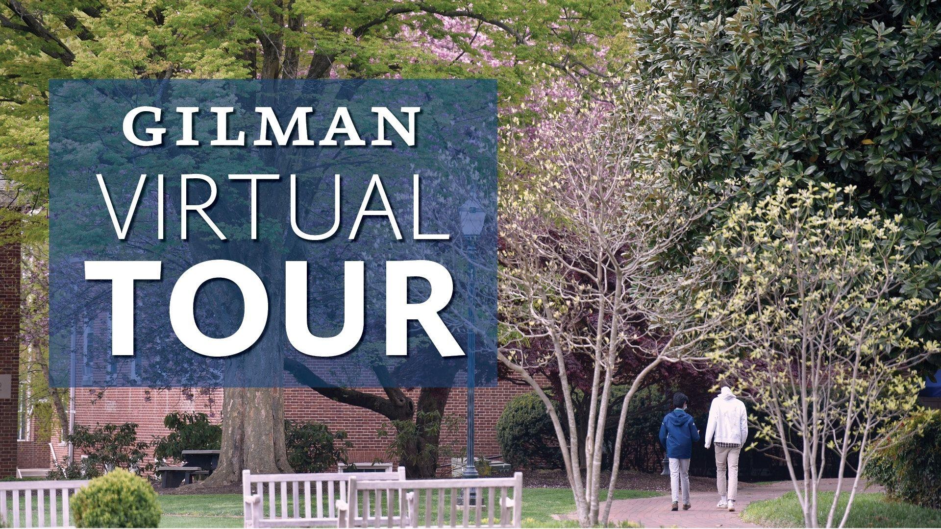 Gilman Virtual Tour