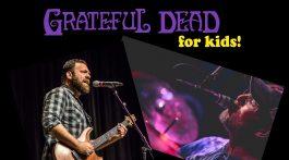 Grateful Dead for Kids